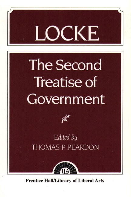 an overview of lockes second treatise on government Second treatise john locke 2: the state of nature chapter 1 1 in my first treatise of government i showed these four things: (1) that adam did not have, whether by natural right as a father or through a •positive gift from god, any such authority over his children or over the world as has been.