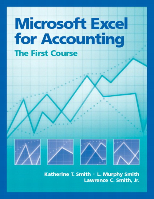 smith smith smith microsoft excel for accounting the first