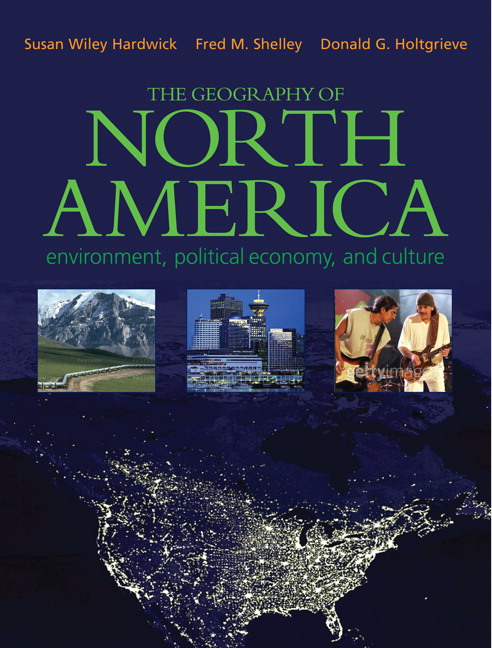 Hardwick Shelley Holtgrieve Geography Of North America The