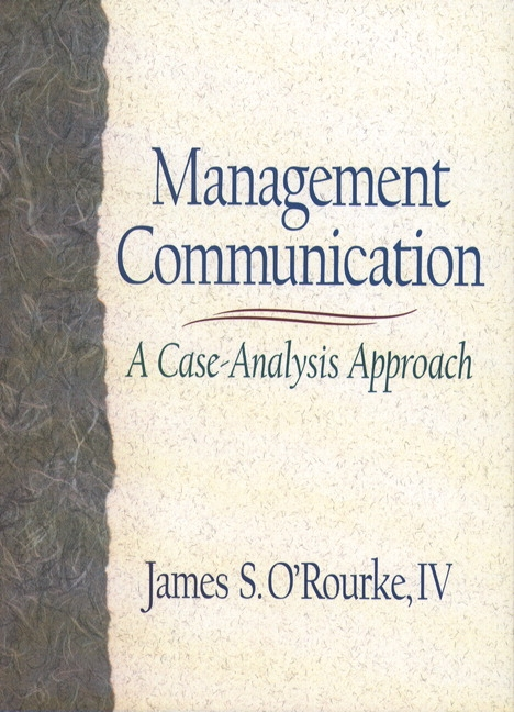 managerial communication approaches Management skills required for the twenty-first century talk is the work major channels of management communication are talking and listening role of writing.