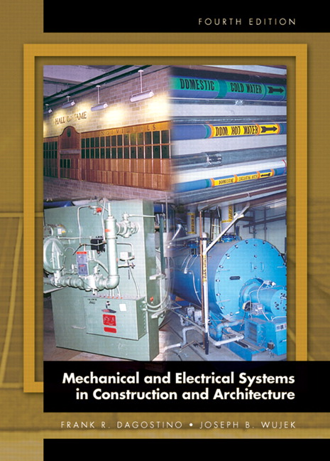 Dagostino & Wujek, Mechanical and Electrical Systems in Architecture