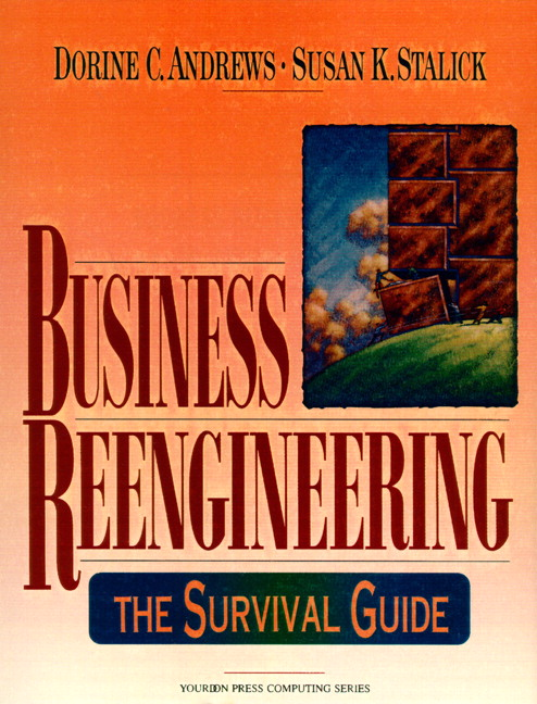 Business Reengineering: The Survival Guide