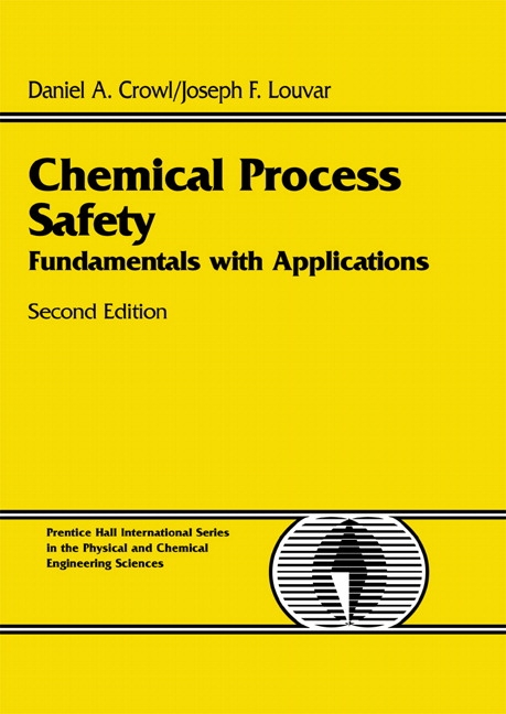 Solution manual chemical process safety 3rd edition.