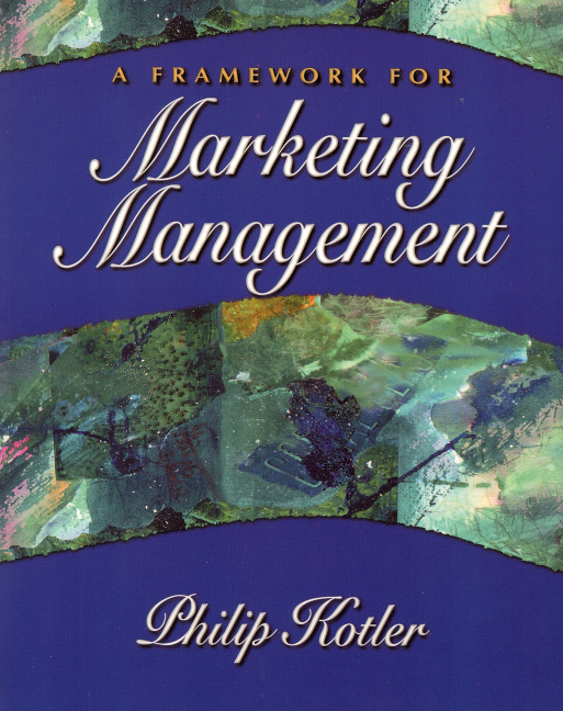 a framework for marketing image management Learn marketing management kotler with free interactive flashcards choose from 500 different sets of marketing management kotler flashcards on quizlet.