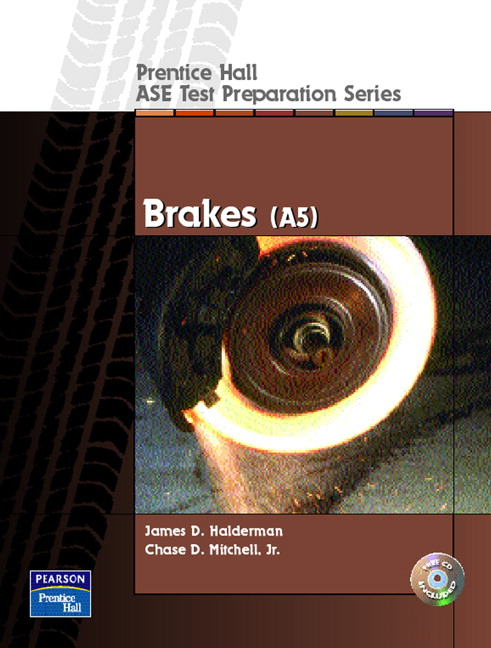 Halderman Prentice Hall Ase Test Preparation Series Brakes A5