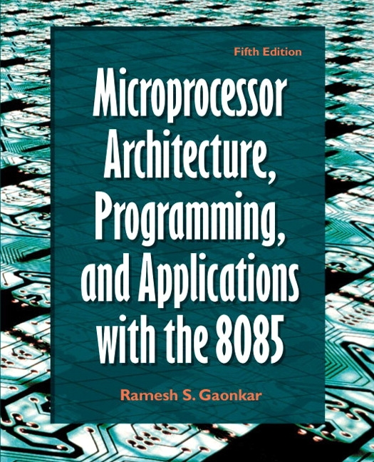 Gaonkar, Microprocessor Architecture, Programming, and