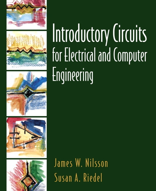 Nilsson & Riedel, Introductory Circuits for Electrical and Computer ...