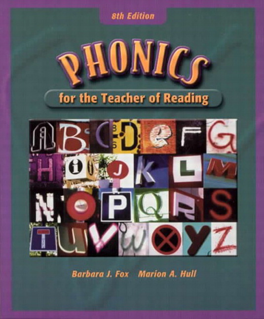 Fox, Phonics for the Teacher of Reading, 9th Edition   Pearson
