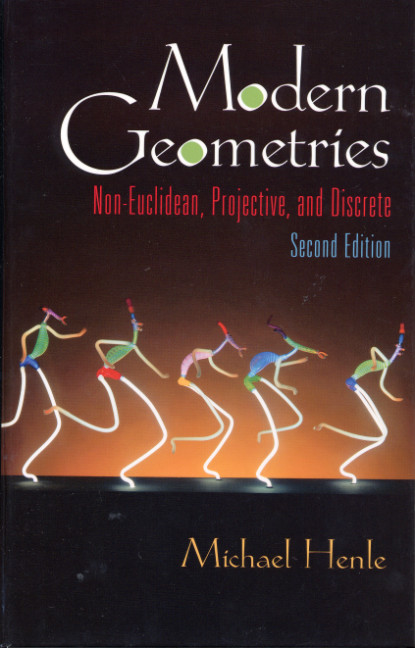 non euclidean geometry henle modern geometries non euclidean projective and discrete
