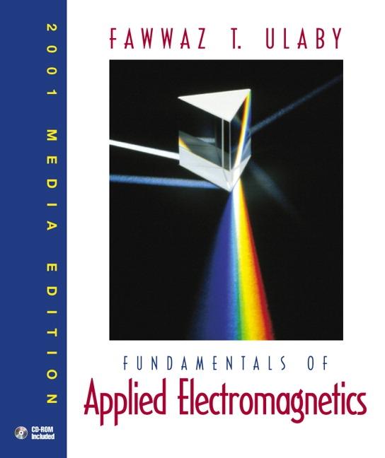 ulaby fundamentals of applied electromagnetics 2001 media edition rh pearson com fundamentals of applied electromagnetics 7th edition solution manual fundamentals of applied electromagnetics ulaby solution manual
