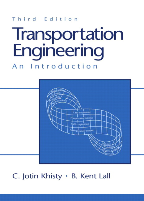 Transportation Engineering: An Introduction, 3rd Edition