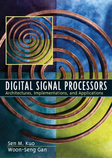Kuo & Gan, Digital Signal Processors: Architectures