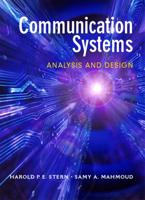 Stern & Mahmoud, Communication Systems: Analysis and Design | Pearson