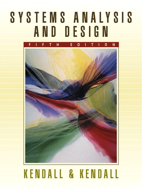 Kendall, Systems Analysis and Design | Pearson