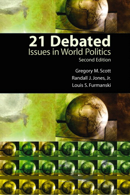 21 Debated: Issues in World Politics, 2nd Edition
