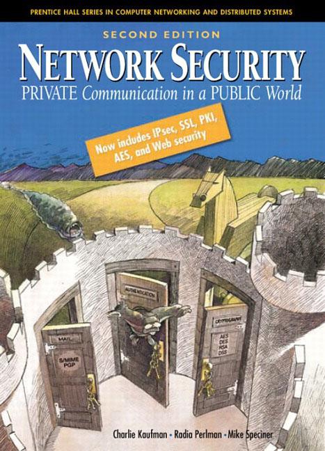 Kaufman, Perlman & Speciner, Network Security: Private
