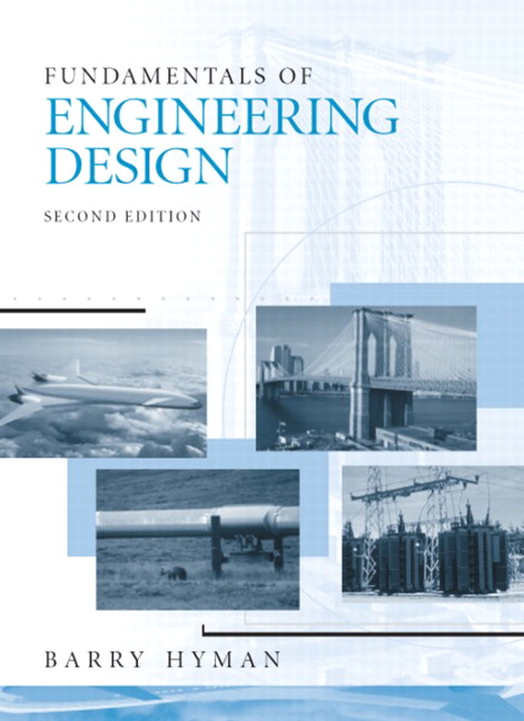 Hyman Fundamentals Of Engineering Design Nd Edition