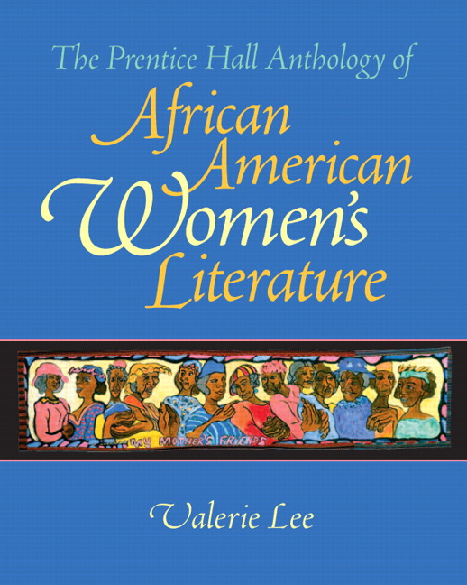 Prentice Hall Anthology of African American Women's Literature, The