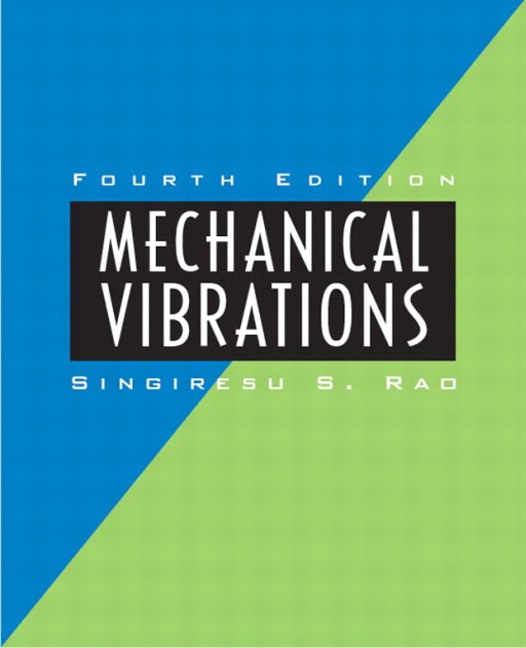 Rao, Mechanical Vibrations