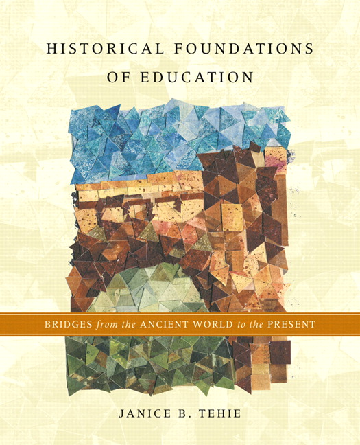 Historical Foundations of Education: Bridges from ...
