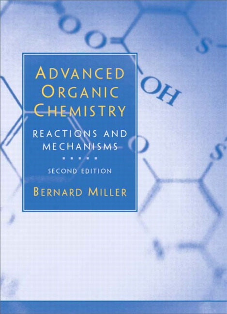 Advanced Organic Chemistry, 2nd Edition