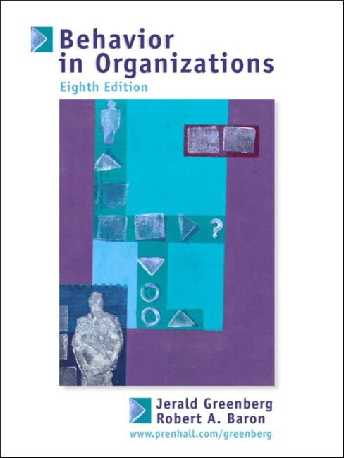Greenberg baron behavior in organizations pearson behavior in organizations understanding and managing the human side of work 8th edition greenberg baron fandeluxe Images