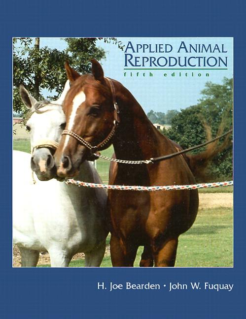Bearden, Fuquay & Willard, Applied Animal Reproduction ...