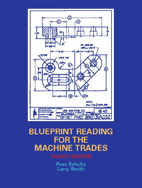 Schultz smith blueprint reading for the machine trades pearson blueprint reading for the machine trades view larger malvernweather Images