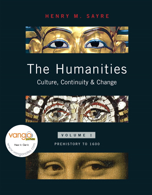 sayre the humanities book 5 The humanities: culture, continuity & change helps students see context and make connections across the humanities by tying together the entire written around henry sayre's belief that students learn best by remembering stories rather than memorizing facts, it captures the voices that have.