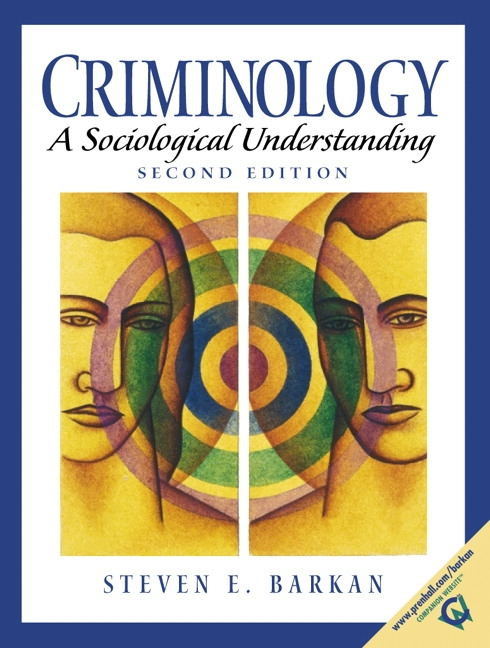 criminology a sociological understanding Criminology a sociological understanding - by steven e barkan is available now for quick shipment to any us location this edition can easily be substituted for isbn 0133458997 or isbn 9780133458992 the 6th edition or 2014 edition or even more recent edition.