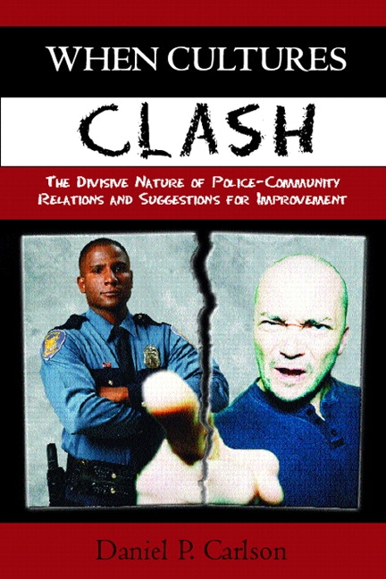 Carlson When Cultures Clash Strategies For Strengthened Police Community Relations 2nd