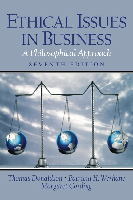 Donaldson werhane van zandt ethical issues in business a ethical issues in business a philosophical approach 7th edition fandeluxe Gallery