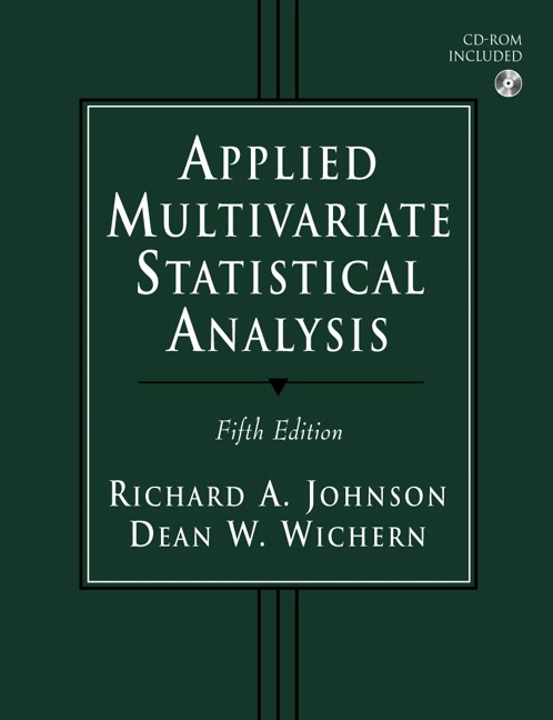 Johnson & Wichern, Applied Multivariate Statistical Analysis, 6th ...