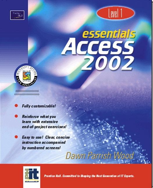 Toliver, Essentials: Microsoft Access 2003, Level 1, 4th