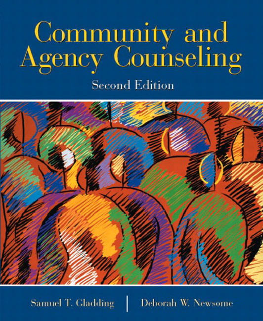 Gladding & Newsome, Community and Agency Counseling | Pearson
