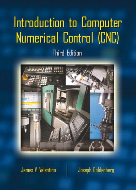 Valentino & Goldberg, Introduction to Computer Numerical Control