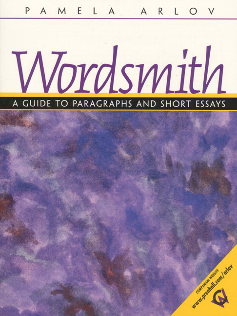 Wordsmith: A Guide to Paragraphs & Short Essays, 7th Edition