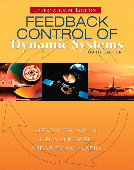 Franklin Powell Emami Naeini Feedback Control Of Dynamic Systems International Edition 4th Edition Pearson