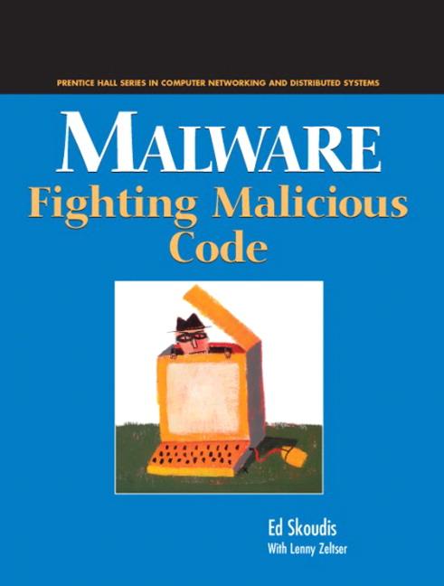 Malware: Fighting Malicious Code