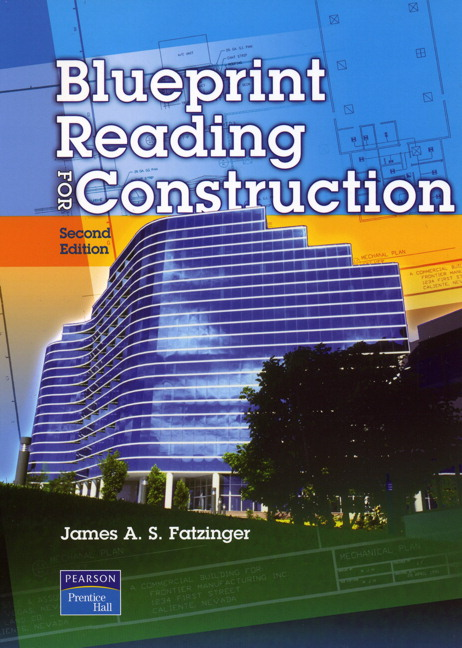 Fatzinger blueprint reading for construction 2nd edition pearson blueprint reading for construction malvernweather Image collections