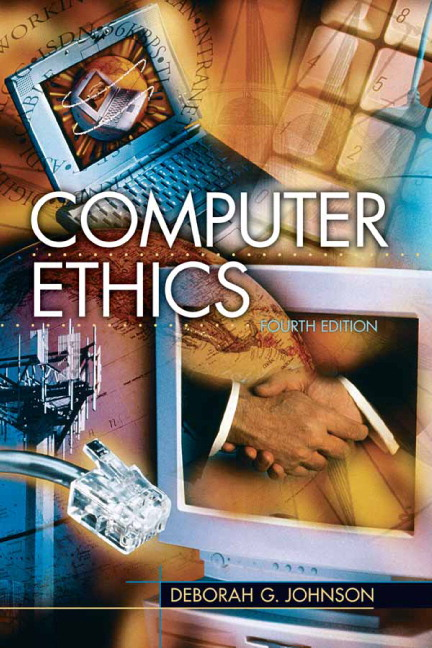 johnson computer ethics th edition pearson computer ethics 4th edition