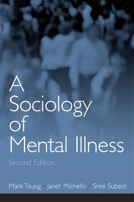 Sociology of Mental Illness, A, 2nd Edition