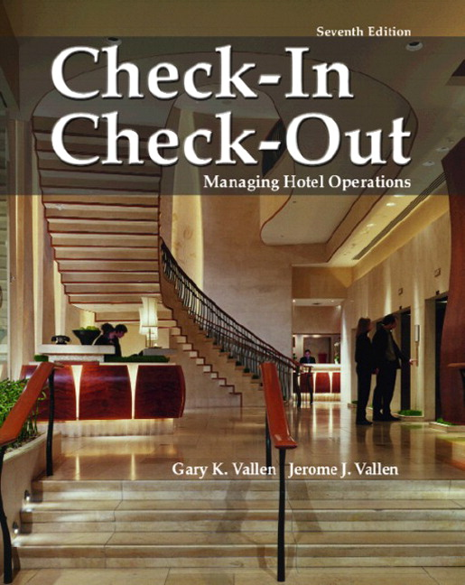 Vallen & Vallen, Check In; Check Out: Managing Hotel