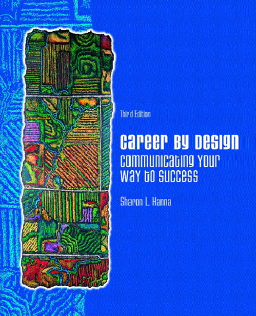 Designed Your Way: Hanna, Career By Design: Communicating Your Way To Success