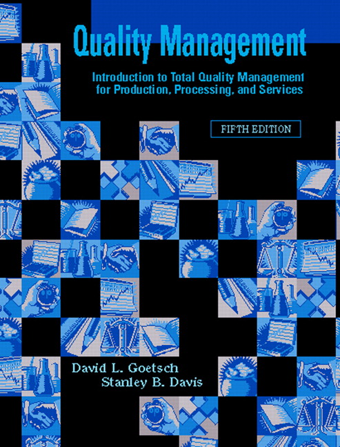 quality management for organizational excellence introduction to total quality 6th ed The overall aim of this study is to determine whether and how the application of total quality management (tqm) can improve organisational performance in the maluti-a-phofung municipality.