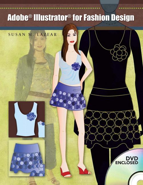 Lazear Adobe Illustrator For Fashion Design 2nd Edition Pearson
