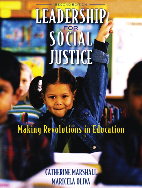 Leadership for Social Justice: Making Revolutions in Education, 2nd Edition