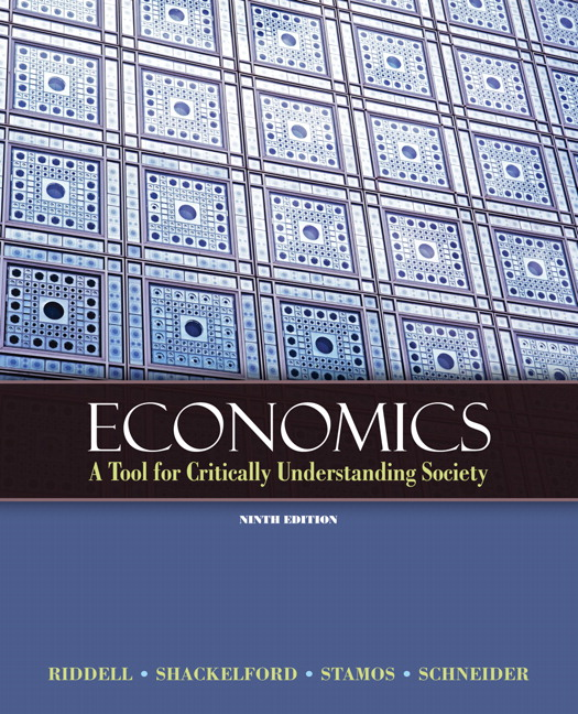 Economics: A Tool for Critically Understanding Society, 9th Edition