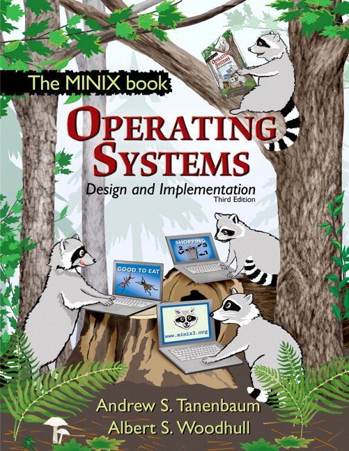 Operating Systems Design and Implementation, 3rd Edition