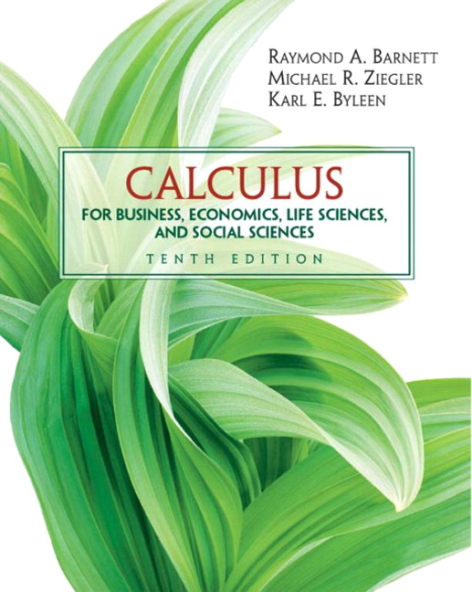 Barnett ziegler byleen calculus for business economics life calculus for business economics life sciences and social sciences 10th edition barnett fandeluxe Choice Image